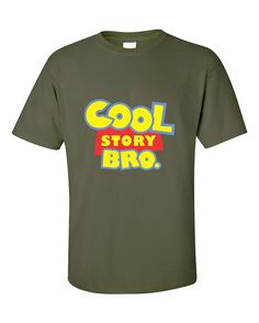 Cool Story Bro Toy Story Funny Humour Fashion T-Shirt