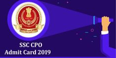 SSC CPO Admit Card 2019 – 2020 Application Status Paper 1 Paper 2 PET PST Physical Staff Selection Commission CPO Admit Cards 2019 SSC SI ASI Sub Inspector Paper 1 … Ssc Question, Question Paper, Exam Calendar, Arunachal Pradesh, Online Application Form, Medical Examination, Online Tests, Physics, Cards