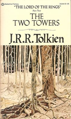 The Lord of the Rings Part Two: The Two Towers - J.R.R. Tolkien, cover by Tolkien