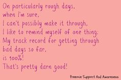 #preemie #preemiesupportandawareness THIS, I NEED TO READ THIS EVERYDAY!