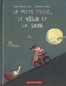 Petite truie,le vélo et la lune,la