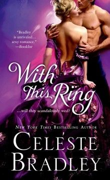August 2014: With this ring / Celeste Bradley.