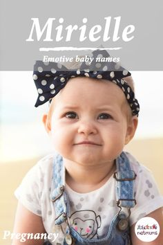 Baby names that describe emotions are very trendy right now. These meaningful emotive names were popular years ago when parents hoped their child would take on some of those same characteristics.