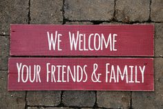 Welcoming friends & family from near and far! Painted Wood Signs, Custom Wood Signs, Air B And B, Personalized Signs, Custom Paint, Painting On Wood, Friends Family, Hospitality, Wood Art