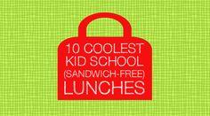 10 Coolest Kid School (Sandwich-free) Lunches   CULDESACCOOL.COM
