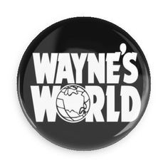 You are worthy to wear this awesome Wayne World button! Each pin back button measures approximately inches in diameter and has a metal back with pin. Scarf Jewelry, Cute Jewelry, Wayne's World, Pin And Patches, Jacket Patches, Jacket Pins, Le Jolie, Cool Pins, Free Baby Stuff