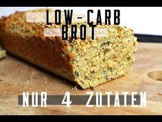 LOW CARB BROT | NUR 4 ZUTATEN - YouTube