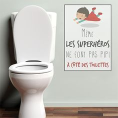 Nos super héros sont des anges et sont parfaits oui même quand il s'agit d'aller aux toilettes ! Même les super héros ne font pas pipi à côté c'est bien connu. Découvrez cette citation drôle et sympa pour décorer les toilettes avec un poster adhésif super héros. #WC #toilettes #toilets #citation #sticker #motdéco #motsdéco #drole #superhéros #enfant #décoenfant #déco #décoration #bathroom #bathroomideas #salledebain