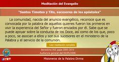 """MISIONEROS DE LA PALABRA DIVINA: MEDITACIÓN DEL EVANGELIO - """"Santos Timoteo y Tito,..."""