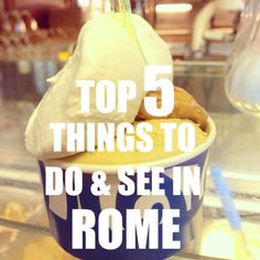 Top 5 Things To Do and See in Rome | http://www.eatingitalyfoodtours.com/blog/top-5-things-to-do-rome/