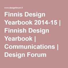 Finnis Design Yearbook 2014-15 | Finnish Design Yearbook | Communications | Design Forum Finland