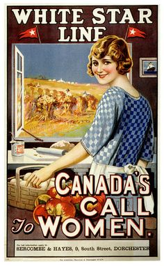Women immigrants to Western Canada, enticed by colourful posters depicting idealistic scenes in prairie homestead kitchens (with a view of men working in the grain fields), contributed to the soaring immigration rate during the Vintage Travel Posters, Vintage Postcards, Vintage Ads, Vintage Images, Canada Economy, History Meaning, Canadian Travel, Western Canada, Canadian History
