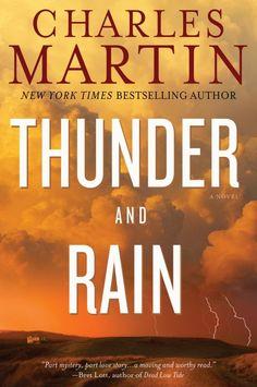 Thunder and Rain by Charles Martin