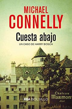 Cuesta abajo by Michael Connelly - Books Search Engine Ebooks Pdf, Believe, Michael Connelly, Search Engine, Thrillers, Bolivia, Jakarta, Spain, Reading