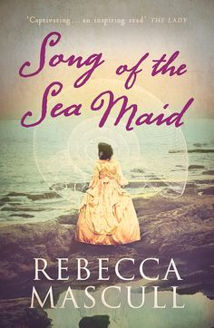 Song of the Sea Maid – Rebecca Mascull Published by Hodder & Stoughton ebook and hardback – 18 June 2015 Paperback February 2016 In the century, Dawnay Price is an anomaly. An educated foundling, a woman of science in a time when […] New Books, Books To Read, Female Songs, Song Of The Sea, Orphan Girl, Historical Fiction Books, Madame, Love Reading, Maid