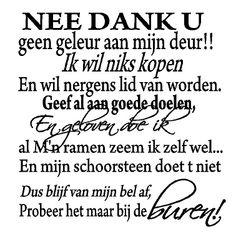 Nee dank u! Dutch Quotes, The Old Days, Beautiful Words, Cool Words, Growing Up, Texts, Poems, Funny Quotes, Advice