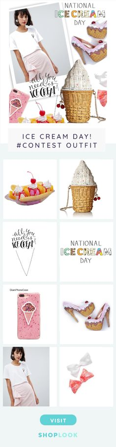 All You Need is Ice Cream created on ShopLook.io featuring , , , , , , ,  perfect for Ice Cream Day! #Contest.