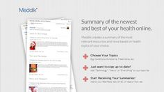 Meddik creates a summary of the most relevant resources and news based on health topics of your choice.