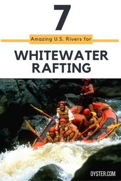7 Amazing American Rivers for Whitewater Rafting - SmarterTravel