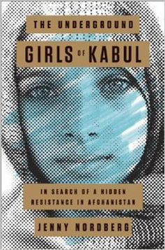 The Underground Girls of Kabul: In Search of a Hidden Resistance in Afghanistan [Kindle Edition] Jenny Nordberg Great Books, New Books, Books To Read, Ansel Adams, This Is A Book, The Book, Reading Lists, Book Lists, Romance