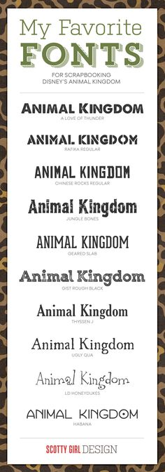 My Favorite Fonts for Scrapbooking Disney's Animal Kingdom at scottygirldesign.com  ~~ {8 Free & 2 Pay fonts w/ easy download links}