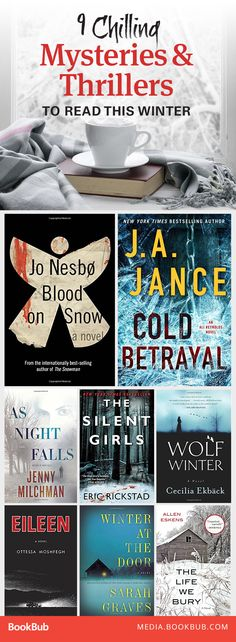 Looking for more thriller books to read? Check out this list of chilling mysteries and thrillers to hunker down with this winter.