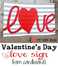 Wow your guests with this DIY cardboard Valentines love sign!