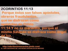23 1 2 corintios 11-15**ANGEL DE LUZ DISFRAZADO. ESE ES SATANAS