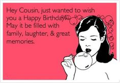 Happy Birthday Funny Quotes For Cousins Someecards
