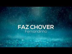 Faz Chover - LETRA - Fernandinho - YouTube