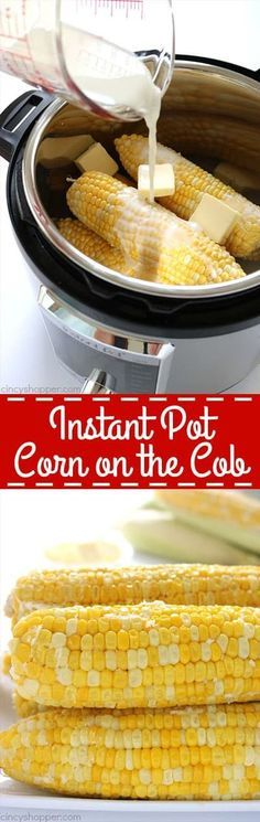 If you are looking for the best Instant Pot Corn on the Cob, this one is it. It… If you are looking for the best Instant Pot Corn on the Cob, this one is it. It's creamy, sweet, and delicious. Pressure Cooking Recipes, Slow Cooker Recipes, Cooking Pork, Grilling Recipes, Instant Pot Veggies, Instant Pot Dinner Recipes, Best Instant Pot Recipe, Instant Pot Yogurt Recipe, Instant Recipes