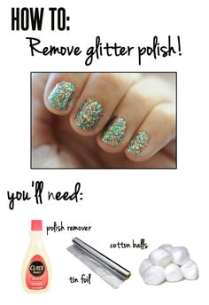 How to Remove Glitter Nail Polish!!! I have a really hard time with mine, and I know I'm not alone. Finally something that will help! I haven't tried this yet, but let me know if you do and how it worked out!!! Thanks deb!!!