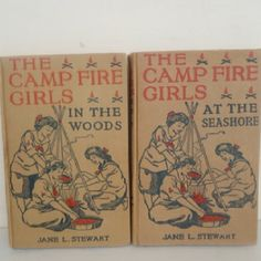 Camp Fire Girls Vintage Books - In The Woods And At the Seashore - Jane Stewart