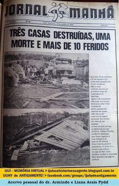 IJUÍ - RS - Memória Virtual: Em outubro de 1979, a cidade de Ijuí foi atingida ...