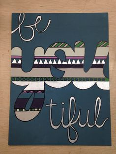 Be-you-tiful Canvas Art by LubbersLovelies on Etsy