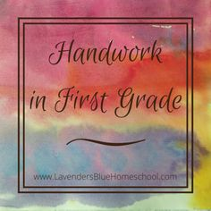 First grade handwork - why it's important, and how to make it work in your Waldorf-inspired homeschool. Waldorf Preschool, Waldorf Kindergarten, Waldorf Crafts, Waldorf Math, Steiner Waldorf, First Grade Crafts, Hand Work Design, Teaching Skills, Waldorf Education