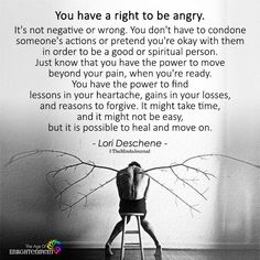 """You Have A Right To Be Angry """"Time heals everything"""" they say….but time feels as though it's stood completely still. Anger Quotes, Wisdom Quotes, Positive Quotes, Quotes To Live By, Me Quotes, Motivational Quotes, Inspirational Quotes, Big Heart Quotes, People Quotes"""