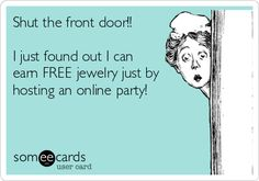 Shut the front door!! I just found out I can earn FREE jewelry just by hosting an online party! www.stelladot.com/erica16