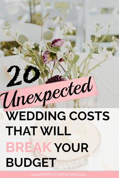Plan ahead of time for these unexpected wedding costs to stay on budget #budgetwedding #weddingdecor #weddingonabudget