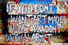 Why you can't Break Up with an Artist  #Love #Artists #BreakUp #Sensitive #DirtyHollywood  @AmyHorton18