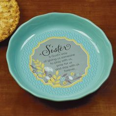 A Sister, Pie Plate  -