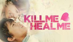 8 of 10 | Kill Me or Heal Me (2015) Korean Drama - Melodrama | Ji Sung