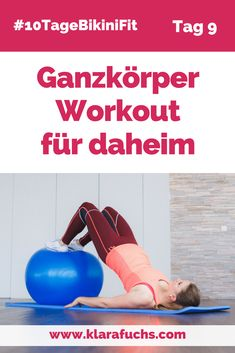 Ganzkörper-Workout für Zuhause. Tolle Übungsprogramm, macht fit und schlank. Kraft und Ausdauer. - KlaraFuchs.com #10TageBikiniFit #klarafuchs #schlank #abnehmen #homeworkout Fitness Workouts, Sport Fitness, Fun Workouts, Yoga Fitness, Fitness Motivation, Fitness Hacks, Tight Abs, Yoga Pilates, Mental Training