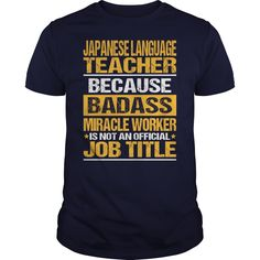 Awesome Tee For Japanese Language Teacher T-Shirts, Hoodies. BUY IT NOW ==► https://www.sunfrog.com/LifeStyle/Awesome-Tee-For-Japanese-Language-Teacher-133757654-Navy-Blue-Guys.html?id=41382