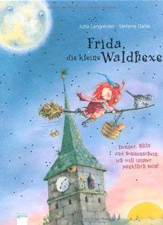 Frida, die kleine Waldhexe - Donner, Blitz und Sonnenschein, ich will immer pünktlich sein von Stefanie Dahle http://www.amazon.de/dp/3401094955/ref=cm_sw_r_pi_dp_2MY6ub0QKPSK6