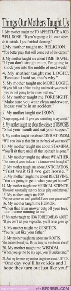 Things our mothers taught us…
