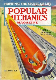 Popular Mechanics is in the business of predicting. Whether it's tech trends, concept cars or tomorrow's top science, we have been looking forward on the printed page throughout our history. Ralph Mcquarrie, Norman Rockwell, Science Fiction, Pulp Fiction, Future Magazine, Batman 1, Bodies, Science Magazine, Magazine Art