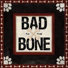 Bad to the Bone Canvas Art - Jennifer Pugh x Beige Memorial Stones, Cat Memorial, Dog Scrapbook, Framed Artwork, Wall Art, Bad To The Bone, Cat Accessories, Wood Plaques, Sale Poster