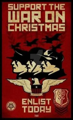 support the war on christmas enlist today yule celebration christmas humor atheist - The War On Christmas