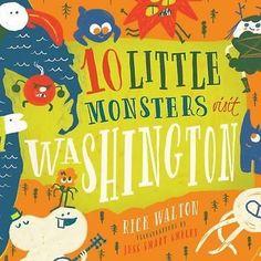 10 Little Monsters Visit Washington, 10 Little Monsters by Rick Walton, 97819426